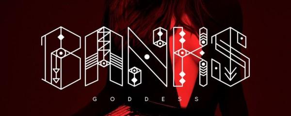 Banks - Goddess (Deluxe)